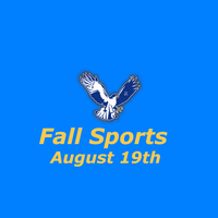 Fall Sports start August 19th