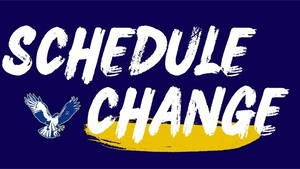 Schedule change for games on Tuesday 2/16.