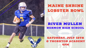 River Mullen selected to 31st Maine Shrine Lobster Bowl