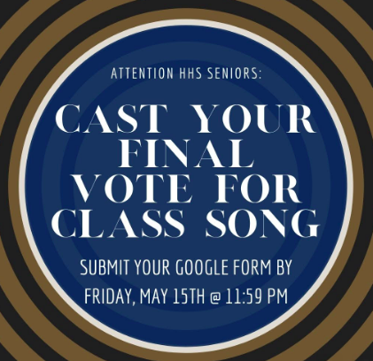 Final vote for Senior Song!